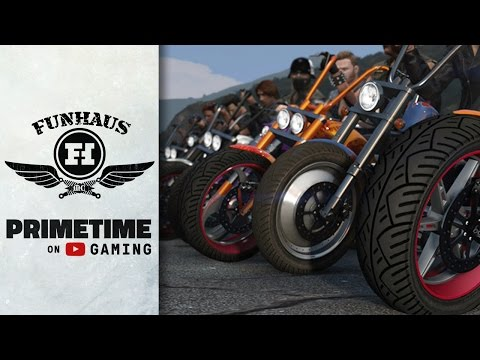 Funhaus LIVE with GTA Online Bikers!