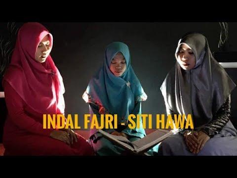 INDAL FAJRI - SITI HAWA (annisa, Vina, Ulfah)