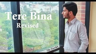 Tere Bina Revised - The Harshit (Live Karaoke)