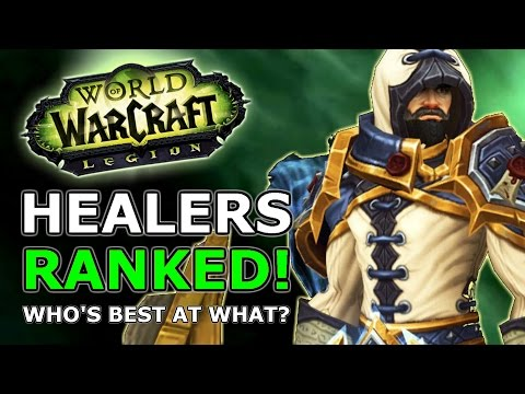 Legion Healers Ranked! Most Fun, Best Numbers, Most Surprising, Who's Best At What?