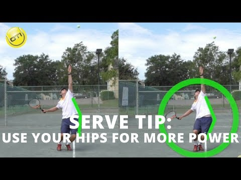 Tennis Serve Tip: Use Your Hips For More Serve Power