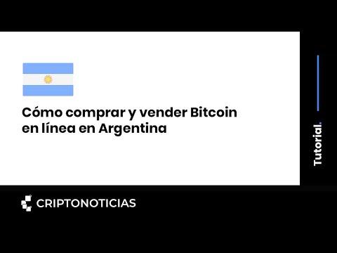 Cómo Comprar Y Vender Bitcoin En Línea En Argentina