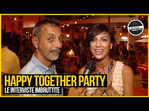 Le Interviste Imbruttite - Happy Together Party