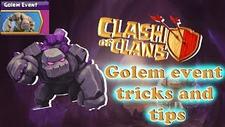 clash of clans : the awaited golem event tips and tricks !!!! must watch-COC New Events 2017!