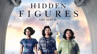 Hidden Figures The Album