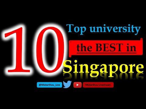 Top 10 university in Singapore | Top 10 university in 2017 | Top 10 university in the world 2017