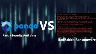 Panda Security VS BadRabbit {A-V Test #19}
