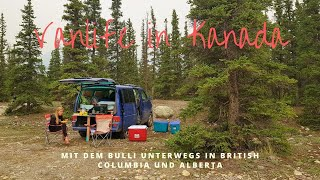 Kanada: British Columbia & Alberta Highlights - Weltreise VLOG 07 - Work Travel Balance