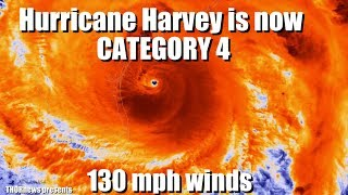 "Harvey is now a Category 4 Hurricane! 130 mh winds & 60"" rain possible"
