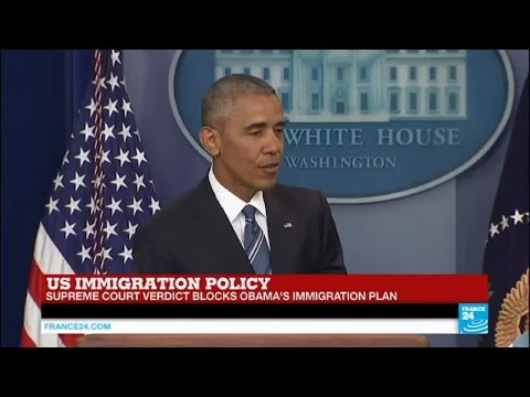 "US immigration policy: Obama says ""ruling of Supreme Court is a setback for us"""