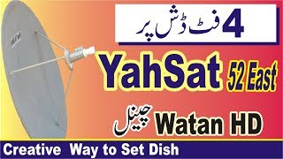 How to Set YahSat 52East and Watan TV