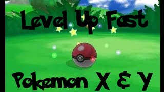 Game | Fast Leveling Up In Pokemon X and Y | Fast Leveling Up In Pokemon X and Y