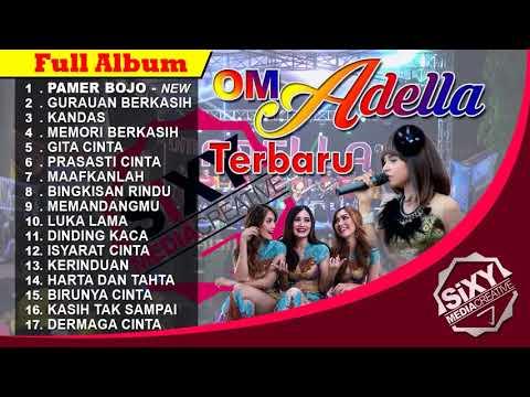 Full Album OM Adella Terbaru - Pamer Bojo - Memori Berkasih