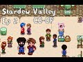 Stardew Valley Co-Op Ep. 2 | The Chub
