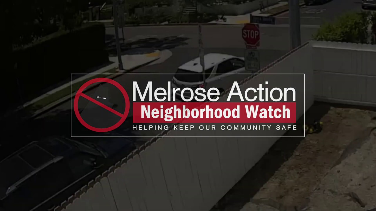 Melrose Action | Keeping an Eye on Crime