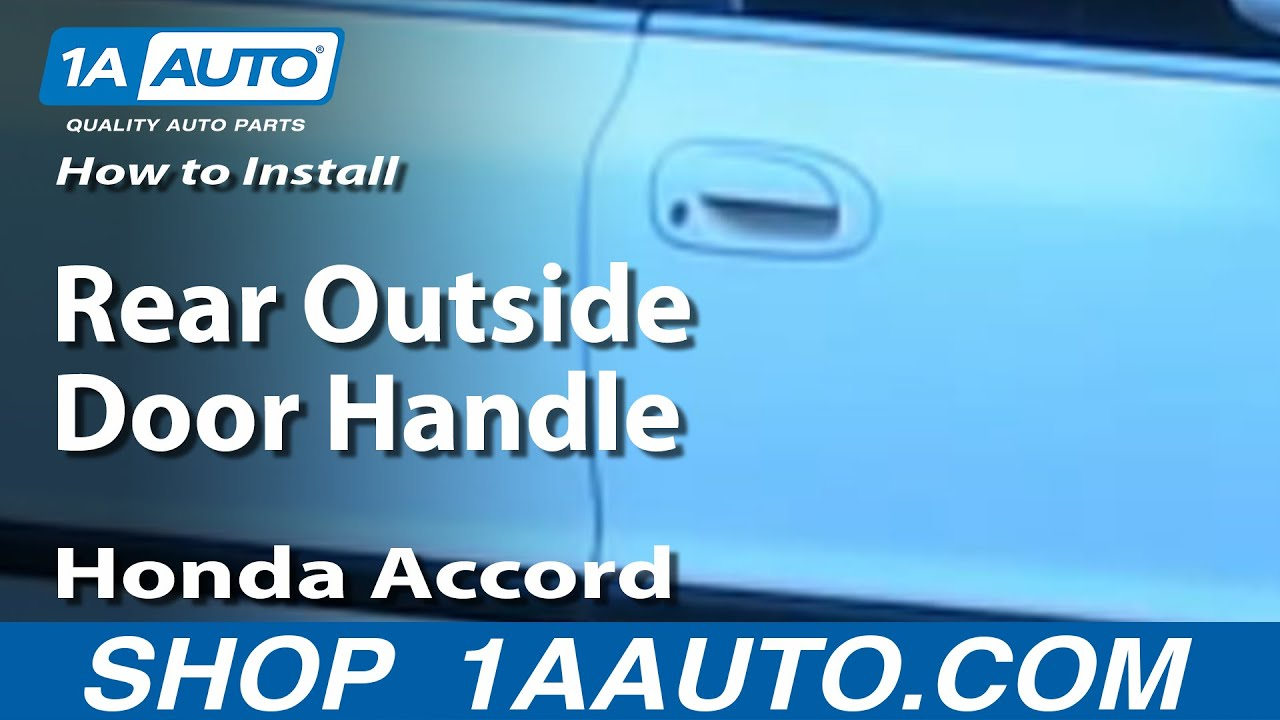 How to install replace rear outside door handle honda for Rear exterior door