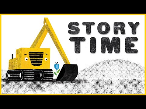 The Digger and the Flower | Storytime Read Aloud