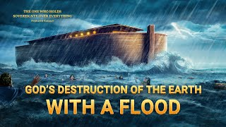 God's Destruction of the Earth With a Flood