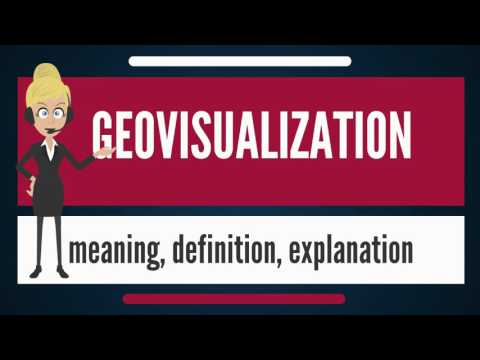 What is GEOVISUALIZATION? What does GEOVISUALIZATION mean? GEOVISUALIZATION meaning & explanation