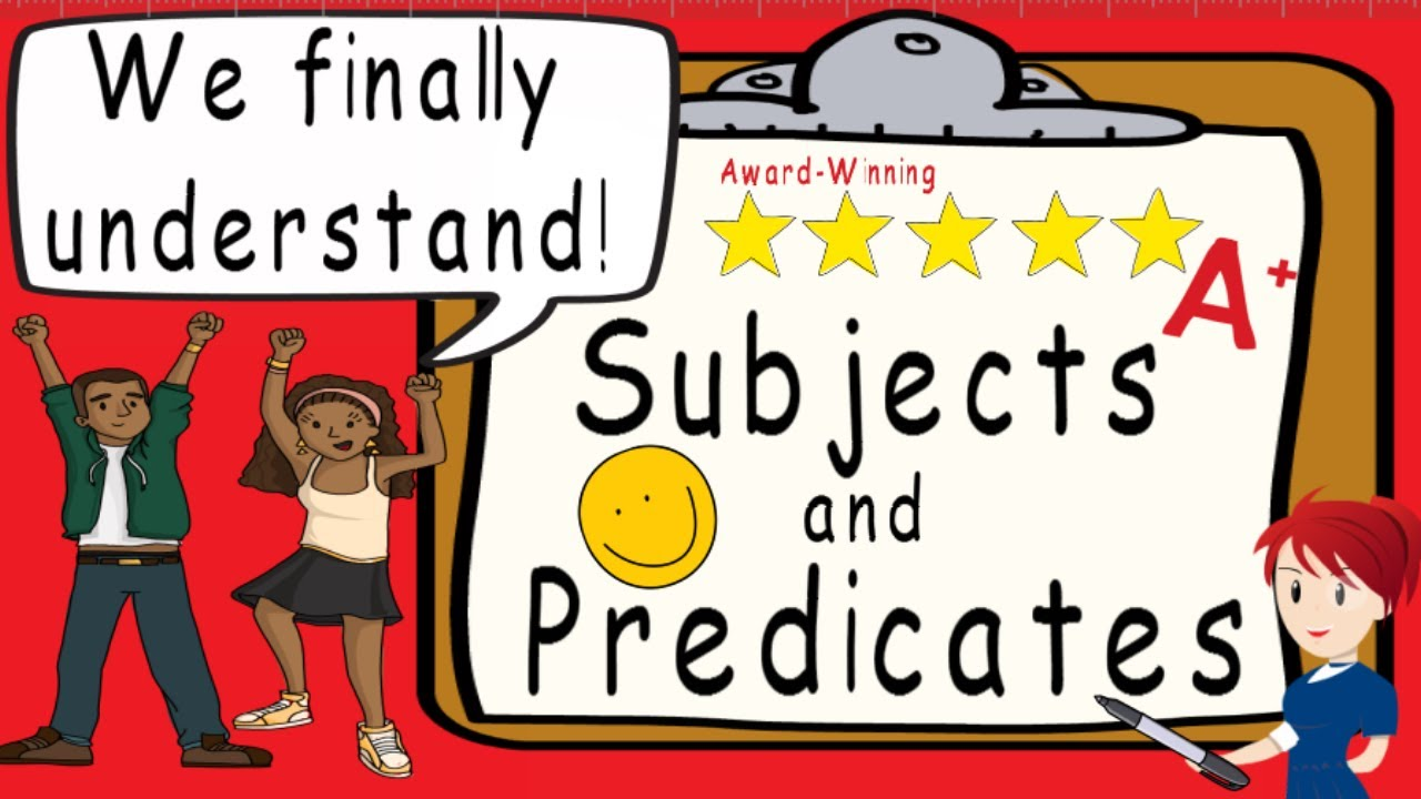 hight resolution of Subjects and Predicates   Subject and Predicate   Complete Sentences    Award Winning Teaching Video - YouTube