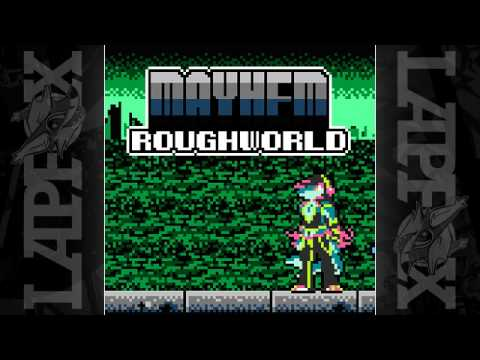 Mayhem - Roughworld [ON Trax Vol. 3: RELOAD]