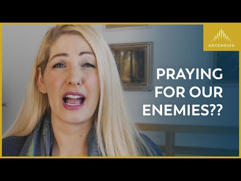 Are We Really Supposed to Pray for Our Enemies?
