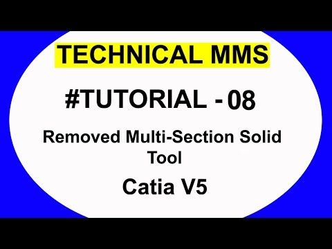 Catia learning video Removed Multi-Section Solid Tool  #TUTORIAL 8
