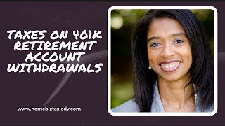 Taxes on 401k Retirement Account Withdrawals