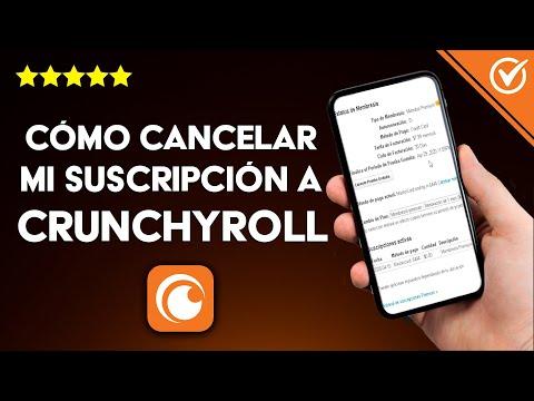 Cómo Cancelar mi Suscripción o Membresía a Crunchyroll Premium o Prueba Gratuita