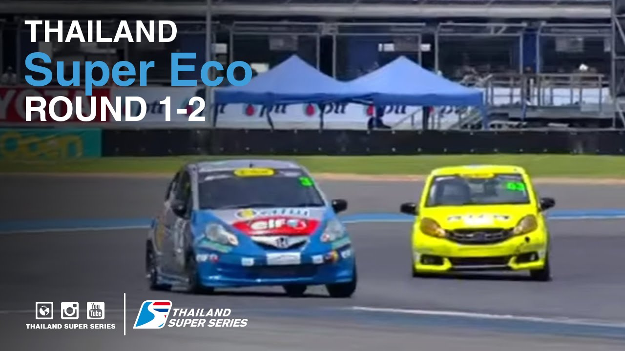 Super Eco : TSS 2016- Round 1-2 | (SUN-22-May) | Chang International Circuit