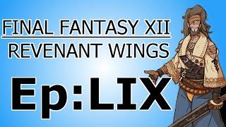 Final Fantasy XII: Revenant Wings Episode 59: Escape Escapade