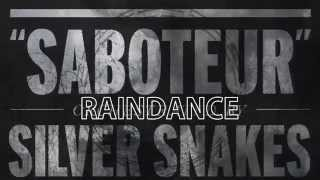 SILVER SNAKES - Raindance [Lyric Video]