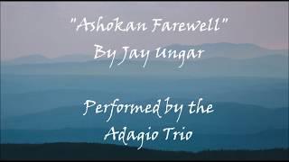 Ashokan Farewell by Jay Ungar - Adagio Trio - harp, flute, cello