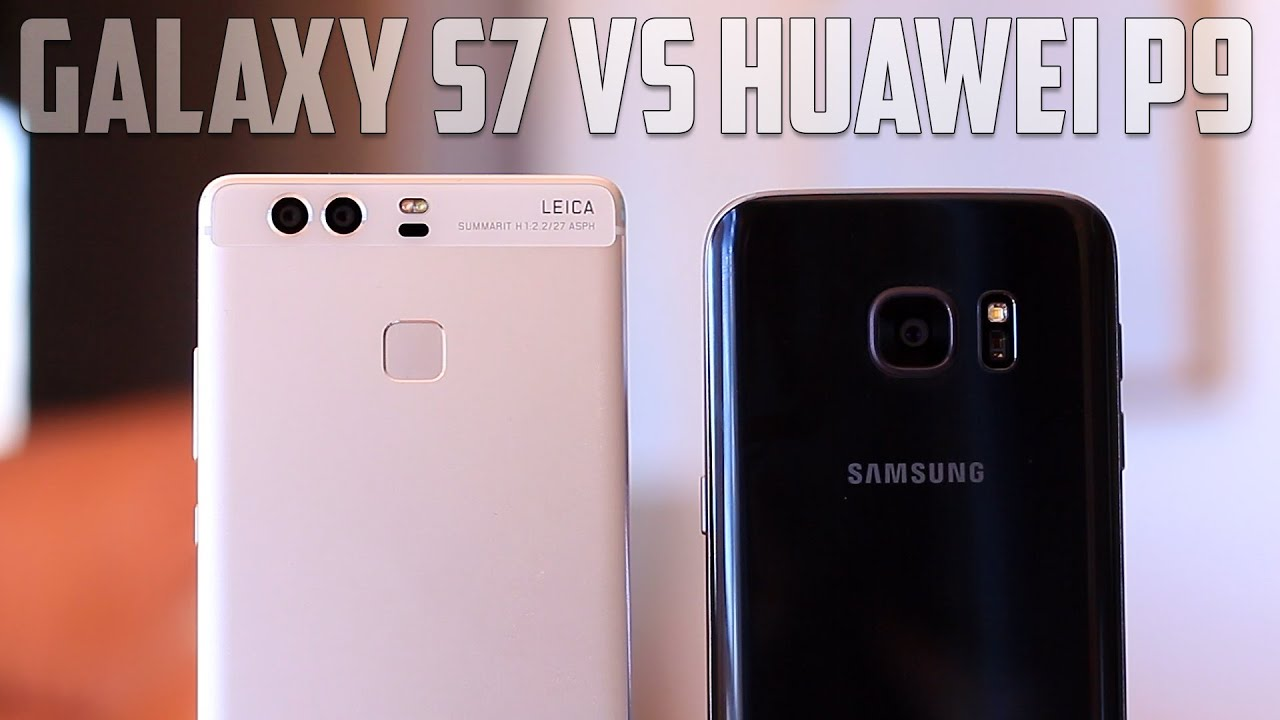 samsung galaxy s7 vs huawei p9 youtube. Black Bedroom Furniture Sets. Home Design Ideas