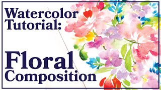 Watercolor Composition Tutorial | How to Arrange a Floral Painting