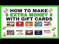 How To Make Extra Money With Gift Cards