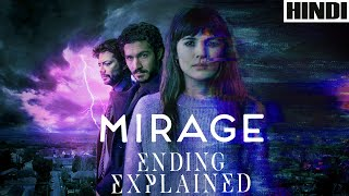 Mirage 2018 Explained in HINDI | Ending Explained | Sci-fi |