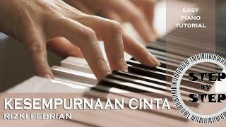 Video Rizky Febian - Kesempurnaan Cinta - Easy Piano Tutorial - Part 1 download MP3, 3GP, MP4, WEBM, AVI, FLV Oktober 2017
