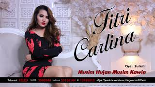 Fitri Carlina - Musim Hujan Musim Kawin (Official Audio Video)