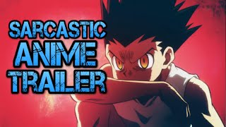 Honest Anime Trailers - Hunter x Hunter (All Arcs)