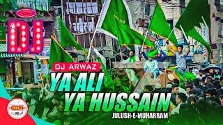 Ya Ali Ya Hussein Nara || Muharram DJ || Hard Bass Remix || DJ Arwaz Mixing