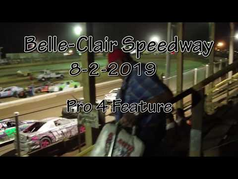 Belle Clair Speedway Pro 4 Feature August 2 2019