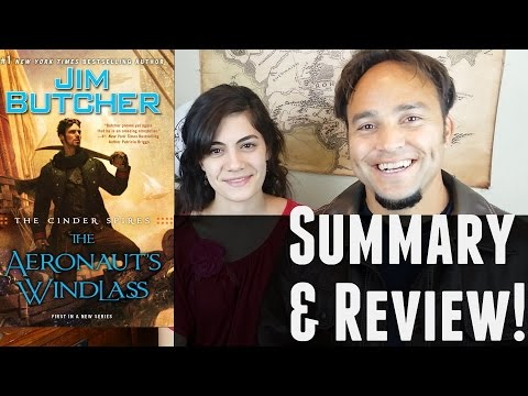 The Aeronaut's Windlass | Book 1 of the Cinder Spires by Jim Butcher | Summary & Review