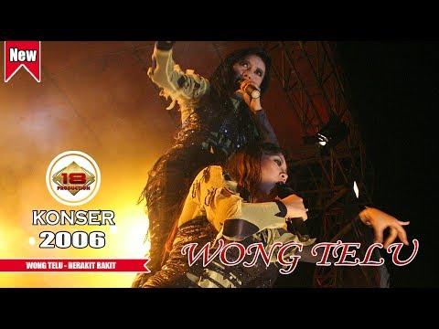 WONG TELU - BERAKIT RAKIT (LIVE KONSER MUARA BUNGO 2006)
