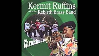 Kermit Ruffins And The Rebirth Brass Band - Mardi Gras Day