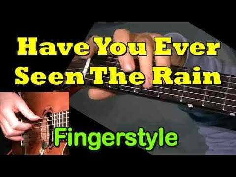 """""""Have You Ever Seen The Rain"""": Fingerstyle Guitar Cover + TAB By GuitarNick"""