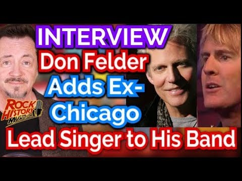 Don Felder Adds Ex Chicago Lead Singer To His Touring Band