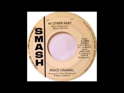 BRUCE CHANNEL  NO OTHER BA 1963, SP SMASH S1826