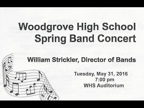 Woodgrove High School Spring Band Concert 2016