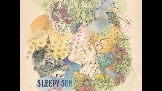 Sleepy Sun ● Open Eyes